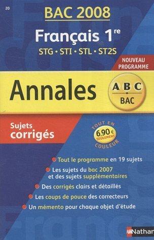 Français 1e STG-STI-STL-ST2S : Sujets corrigés par Sylvie Planchard, Anne Cassou-Noguès, Marie-Aude de Langenhagen