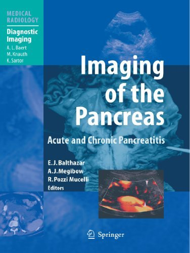 Imaging of the Pancreas: Acute and Chronic Pancreatitis (Medical Radiology) (2011-01-25)