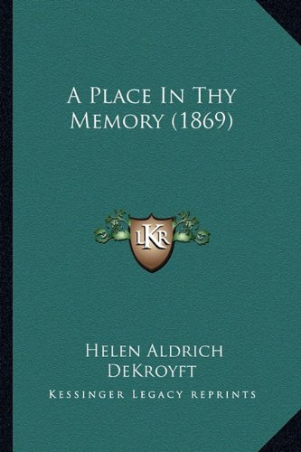 A Place in Thy Memory (1869)