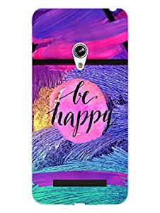 Asus Zenfone 5 Back Cover - Be Happy For Every Moment You Live - Motivational Quote - Hard Shell Back Case