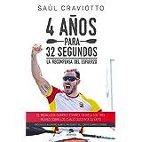 Saúl Craviotto Rivero (Autor) Cómpralo nuevo:  EUR 14,95  EUR 14,20 8 de 2ª mano y nuevo desde EUR 14,20