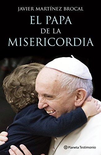 El Papa de la Misericordia por Javier Martínez-Brocal