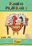 Jolly Phonics Pupil Book 3 (Pupil Book Colour)
