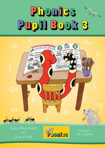 Jolly Phonics Pupil Book 3 (colour edition): in Precursive Letters (BE) (Pupil Book Colour) por Sara Wernham, Sue Lloyd