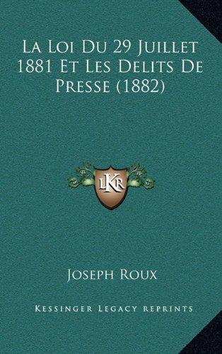 La Loi Du 29 Juillet 1881 Et Les Delits ...