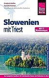 Reise Know-How Slowenien mit Triest - mit 15 Wanderungen -: Reiseführer für individuelles Entdecken