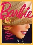 Barbie - Exposition Barbie présentée au musée des Arts décoratifs, à Paris, du 10 mars au 18 septembre 2016