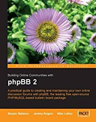 Building Online Communities with phpBB 2 by Stoyan Stefanov (2005-05-10)