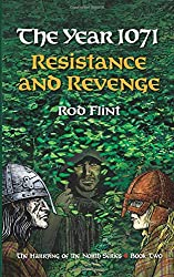 The Year 1071 - Resistance and Revenge: Volume 2 (The Harrying of the North)