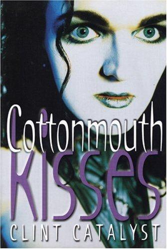 Cottonmouth Kisses (English Edition)