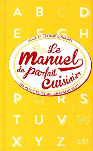 Le manuel du parfait cuisinier