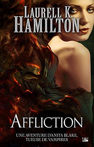 Anita Blake, T22 : Affliction
