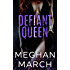 Defiant Queen (Anti-Heroes Collection Book 2)