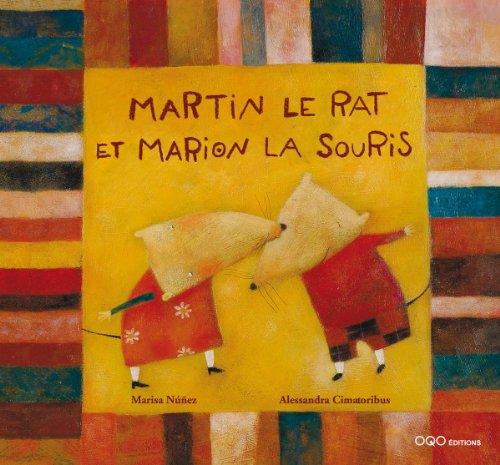 Martin le rat et Marion la souris par Alessandra Cimatoribus