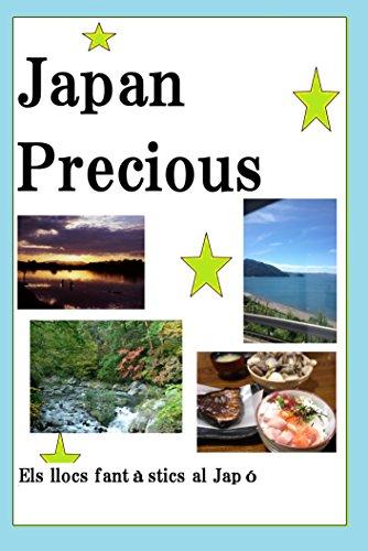 Japó preciosa: Els llocs fantàstics al Japó (Catalan Edition)