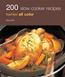 By Lewis, Sara [ [ 200 Slow Cooker Recipes (Hamlyn All Color) ] ] Nov-2010[ Paperback ]