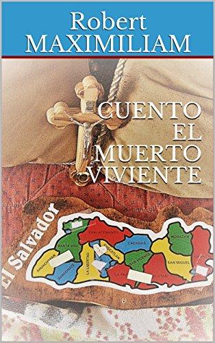 CUENTO EL MUERTO VIVIENTE por Robert  MAXIMILIAM