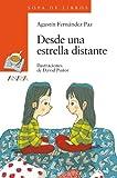 Desde una estrella distante (Libros Infantiles - Sopa De Libros)