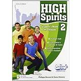 High spirits. Student's book-Workbook-My digital book-Extra book. Con espansione online. Per la Scuola media. Con CD-ROM: 2