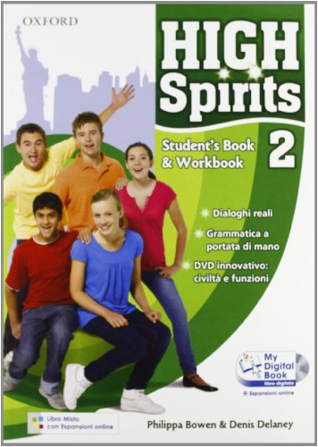 High spirits. Student's book-Workbook-My digital book-Extra book. Per la Scuola media. Con CD-ROM. Con espansione online: 2
