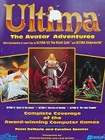 Ultima VII and Underworld - More Avatar Adventures de Caroline Spector