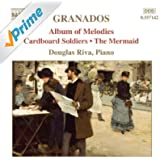 Granados: Piano Music, Vol. 8 - Album Of Melodies / Cardboard Soldiers / The Mermaid