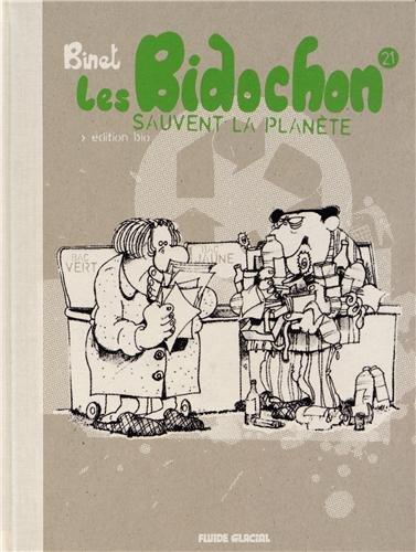 Les Bidochon, Tome 21 : Les Bidochon sauvent la planète : Edition bio par Christian Binet