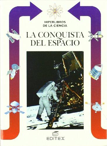 La conquista del espacio (Hiperlibros de la Ciencia) por Lorenzo Pinna