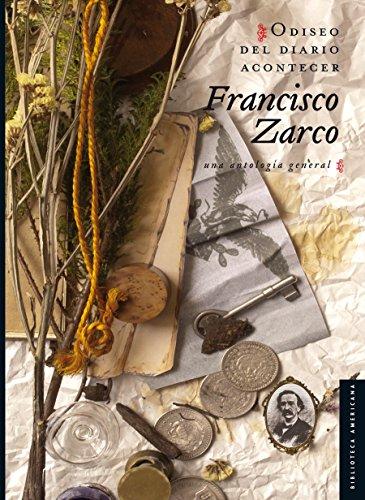 Odiseo del diario acontecer. Una antología general (Serie Viajes al siglo XIX) por Francisco Zarco