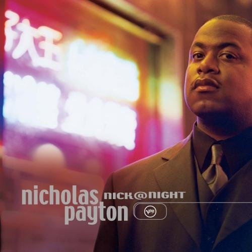 Nick@Night by Nicholas Payton