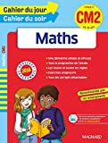 Cahier du jour/Cahier du soir Maths CM2 - Nouveau programme 2016