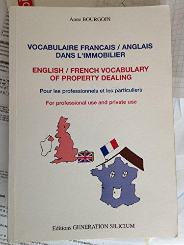Vocabulaire français-anglais dans l'immobilier : Pour les professionnels et les particuliers par Anne Bourgoin-Bareilles (Broché)