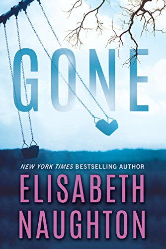 Gone (Deadly Secrets Book 2) by [Naughton, Elisabeth]