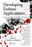 Developing Essbase Applications: Advanced Techniques for Finance and IT Professionals