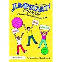 Jumpstart! Grammar: Games and activities for ages 6-14