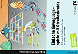 Einfache Bewegungsspiele mit Straßenkreide: Differenzierte Spielideen für Schüler mit geistiger Behinderung (1. bis 9. Klasse)