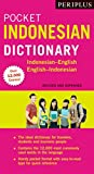 Periplus Pocket Indonesian Dictionary: Indonesian-English English-Indonesian (Revised and Expanded Edition) (Periplus Pocket Dictionaries)