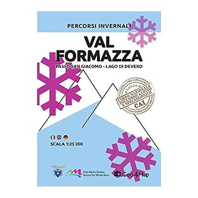 Percorsi Invernali Val Formazza. Passo San Giacomo, Lago Di Devero. Scala 1:25.000. Ediz. Italiana, Inglese E Tedesca