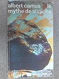 Le Mythe de Sisyphe - Essai Sur L'Absurde - Gallimard