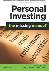 Personal Investing: The Missing Manual (Missing Manuals) by Bonnie Biafore (2010-05-27)