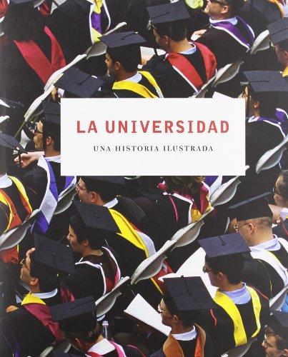 La universidad : una historia ilustrada