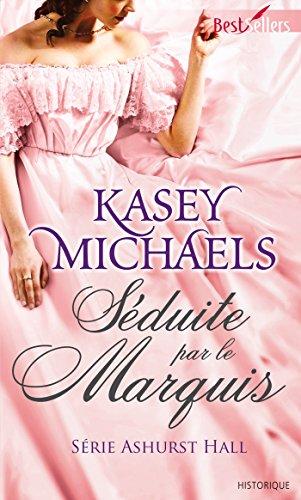Séduite par le marquis par Kasey Michaels
