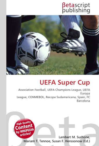 UEFA Super Cup: Association Football, UEFA Champions League, UEFA Europa League, CONMEBOL, Recopa Sudamericana, Spain, FC Barcelona