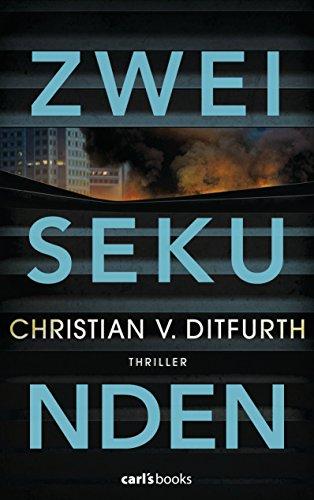 Buchseite und Rezensionen zu 'Zwei Sekunden: Thriller' von Christian v. Ditfurth