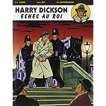 Harry Dickson, tome 7 : Echec au roi
