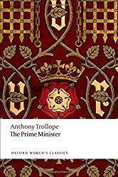 The Prime Minister (Oxford World's Classics) by Anthony Trollope (2011-06-04)