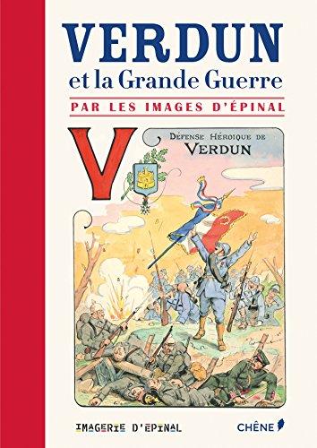 Les images d'Épinal, Verdun et la Grande Guerre