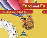 Fara und Fu - Ausgabe 2007: Startheft zum Anlaut-Kreis