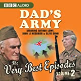 Dad's Army: The Very Best Episodes: Volume 2: v. 2 (BBC Audio)