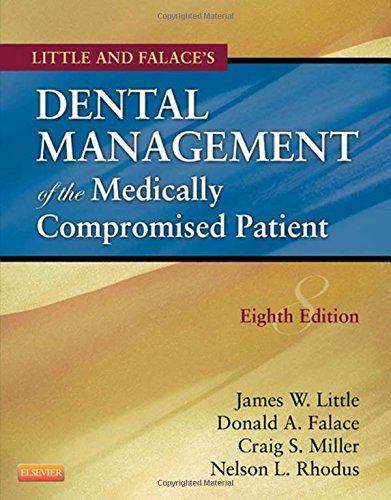 Little and Falace's Dental Management of the Medically Compromised Patient, 8e